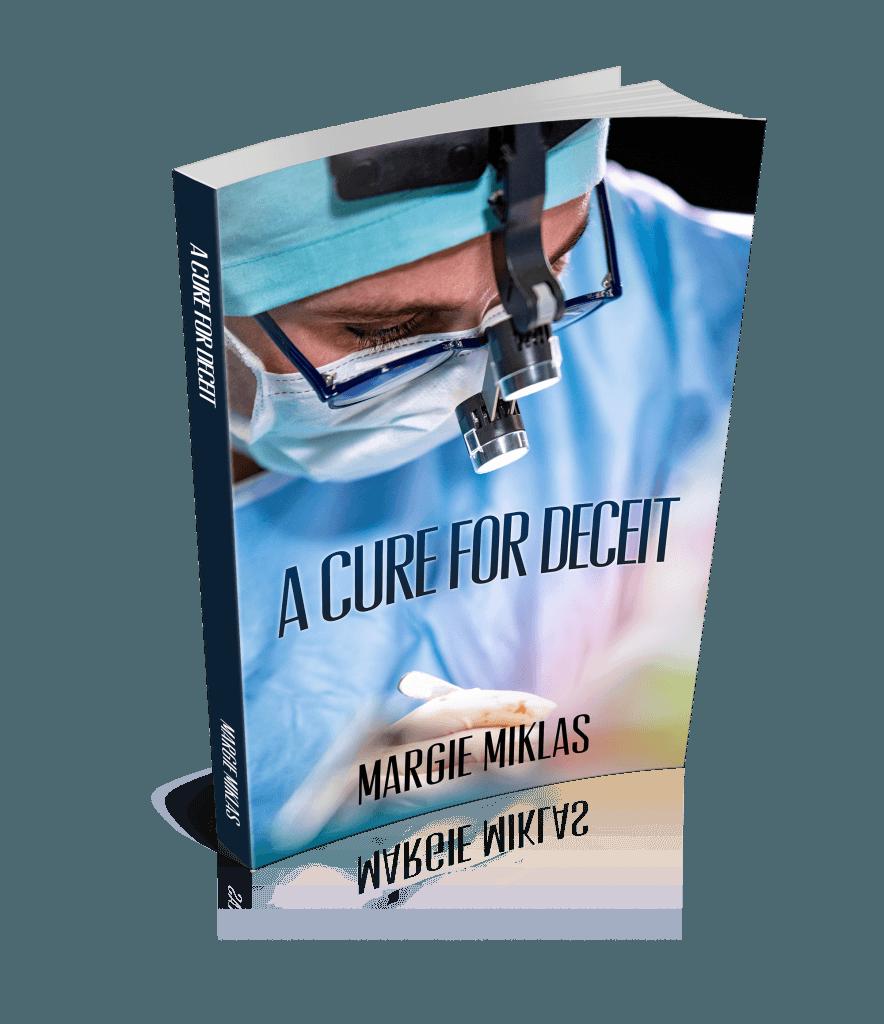 A Cure for Deceit by Margie Miklas