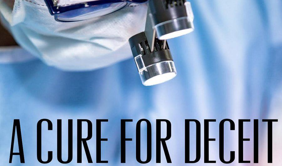 A Cure for Deceit Medical thriller Coming Soon